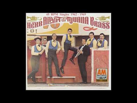 Herb & The Tijuana Brass - A&M 45 RPM Records - 1962 - 1969