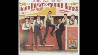 Herb & The Tijuana Brass - A&M 45 RPM Records - 1962 - 1969