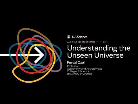 Understanding The Unseen Universe