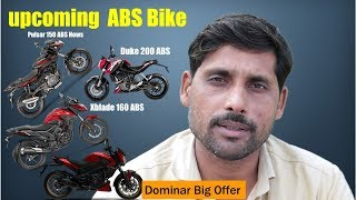 Upcoming ABS Bike News Pulsar 150 ABS Duke 200 ABS XBlade 160 ABS News Dominar 400 Big Offer In dece