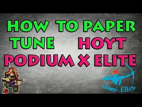 PAPER TUNING HOYT Podium X Elite Compound Bow