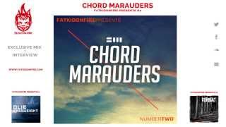 FatKidOnFire Presents #2 - Chord Marauders