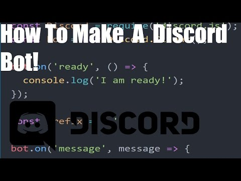 How to make a discord bot! (Using Discord.JS)