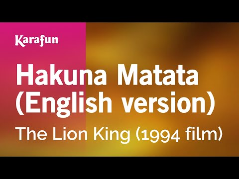 Karaoke Hakuna Matata (English version) - The Lion King *