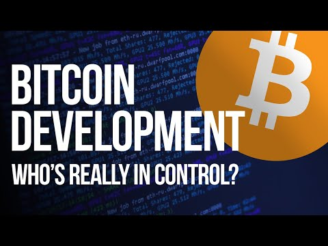 Is Bitcoin Core Development Corrupted From The Inside? Who's Really In Control?