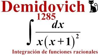 Integración de una función racional por fracciones parciales. Demidovich 1285.