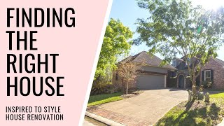 Buying the Right House: EP 1 I.T.S. House Renovation Series