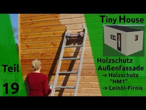 Tiny House selber bauen – Holzschutz Außenfassade – Teil 19