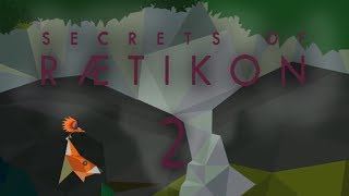 Secrets of Raetikon: Gameplay / Let