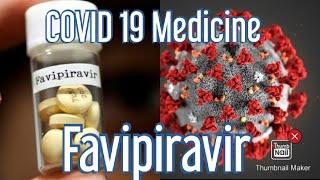 Favipiravir  : Corona Virus Hot Update | COVID 19 Medicine