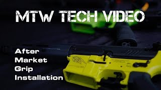What the Tech?!?! MTW Series: Grip Installation