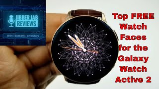 Top Free Classy Watch Faces for the Samsung Galaxy Watch Active 2 - Jibber Jab Reviews!