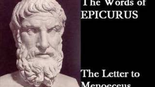 The Words of Epicurus: The Letter to Menoeceus