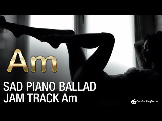 A Minor Sad Piano Backing Track (to sing and play along)