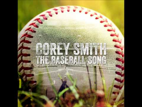 "Corey Smith - ""The Baseball Song"""