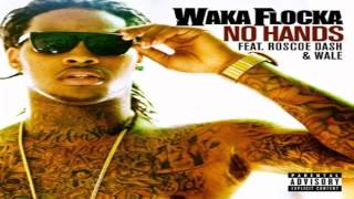 Waka Flocka ft. Roscoe Dash & Wale - No Hands Instrumental + Free mp3 download!