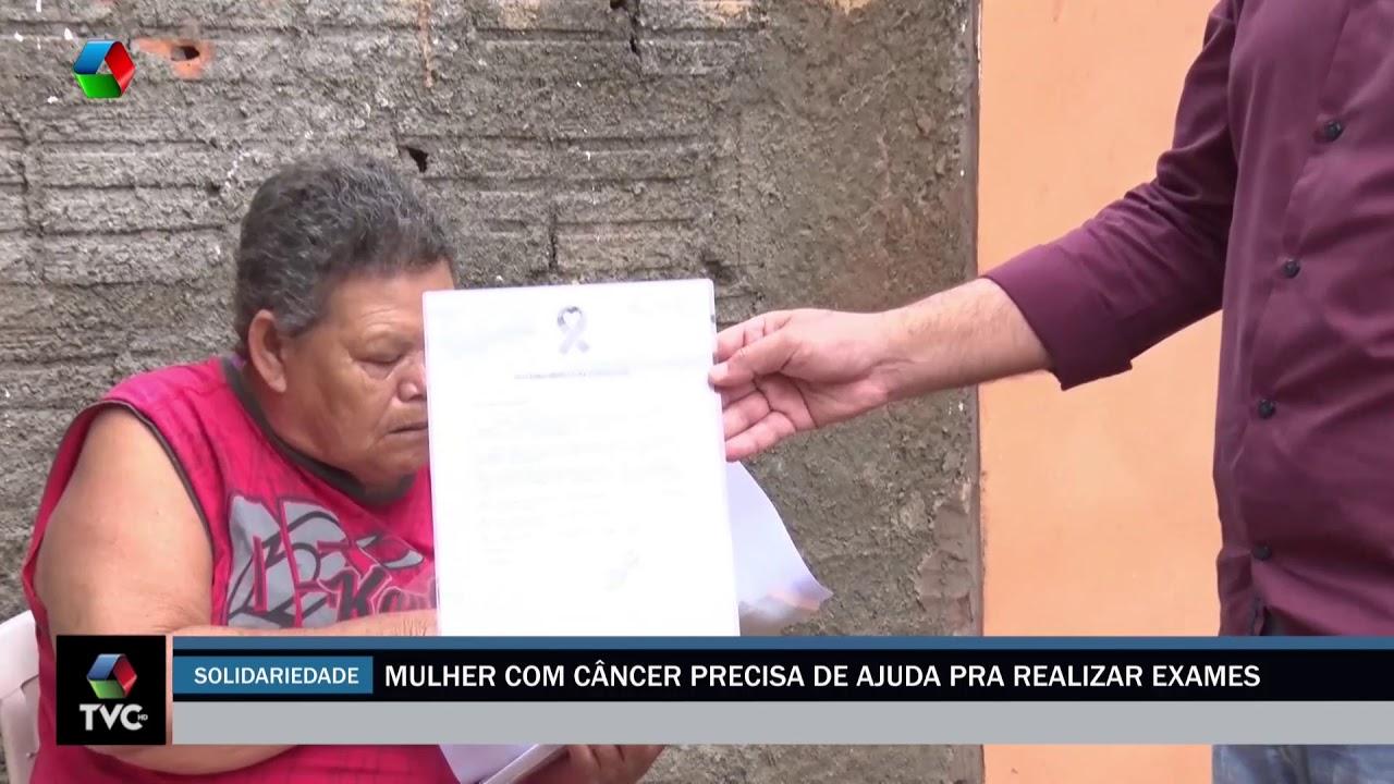 Mulher com câncer precisa de ajuda para realizar exames