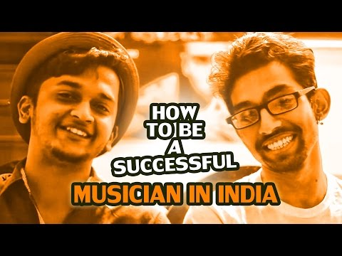 How to Be a successful musician in India