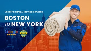 Boston to New York Movers  Need Moving Services from Boston To New York?