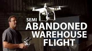 Video DJI Phantom 3 - Half ABANDONED Warehouse download MP3, 3GP, MP4, WEBM, AVI, FLV Juni 2017
