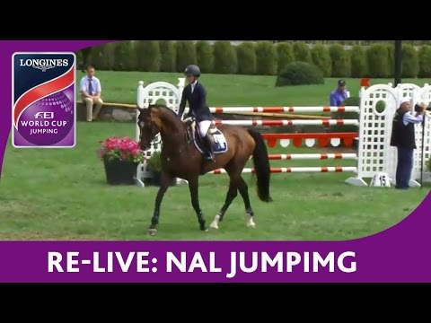 Re-Live - Jumping - NAL - Longines FEI World Cup™ Jumping - American Gold Cup Qualifier
