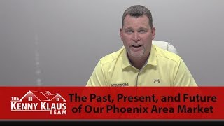 The Klaus Team: What's Happening Now in Our Phoenix Area Market?