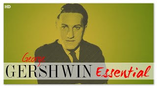 Gershwin Essential - Classical Crossover Music | Instrumental Relaxing Reading Focus