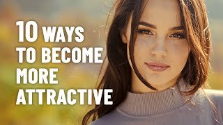 Download lagu How To Be More Attractive By Improving Your Personality