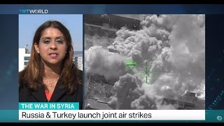 The War in Syria: Russia & Turkey launch joint air strikes