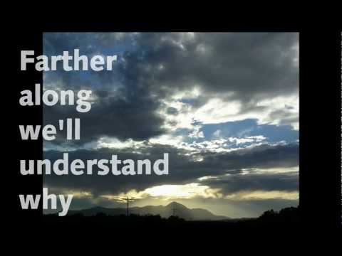 FARTHER ALONG WITH LYRICS