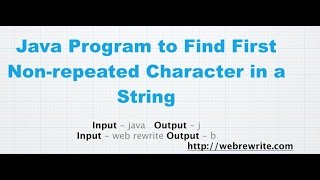 Java Program to Find First Non-repeated Character in a String