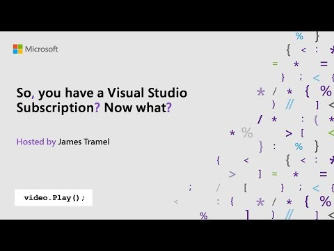 So you have a Visual Studio Subscription? Now what? | Visual Studio