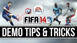FIFA 14: Demo Gameplay - Tips, Tricks and Strategies!