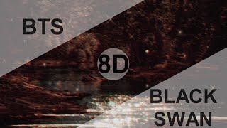 BTS (방탄소년단) - BLACK SWAN [8D USE HEADPHONE] 🎧