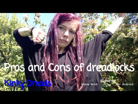 Pros and cons of dreadlocks