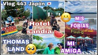 VLOG 443 🇯🇵 NOS VAMOS +  MIS FOBIAS + PARQUE TEMATICO THOMAS LAND + DESAYUNO JAPONÉS +HOTEL SANDIA