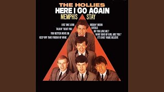 Provided to YouTube by Believe SAS Stay · The Hollies Here I Go Aga...