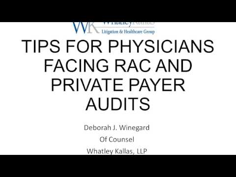 Archived Webinar: Top Ten Tips for Physicians Facing RAC and Private Payer Audits