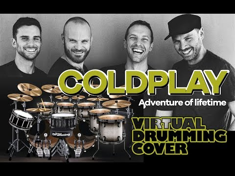 ColdPlay - Adventure Of A Lifetime Virtual Drumming Cover