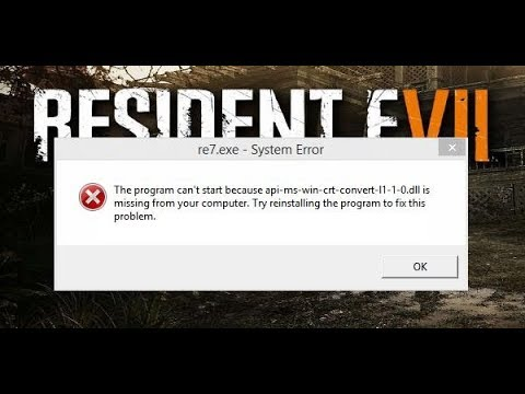 FIX  Api-ms-win-crt-XXX.DLL APP GAMES ( Resident Evil 7 ITunes .....)