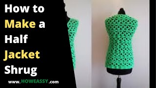 how to make a half jacket shrug
