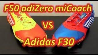 Adidas F50 adizero miCoach VS Adidas F30 - Comparison