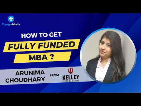 How to get a Fully funded MBA? | Kelley School of Business | Indiana University Bloomington | US