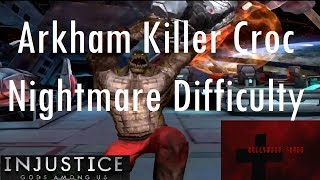 Injustice Gods Among Us iOS - Arkham Killer Croc Challenge Nightmare