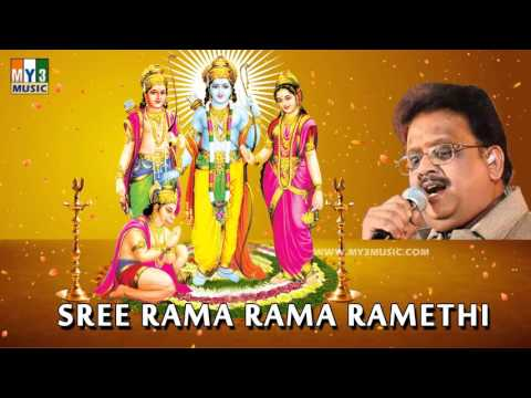 SREE RAMA RAMA RAMETHI BY SPB   SHREE RAMA MANTRA   TAMIL BHAKTHI