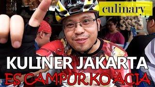 Ketagihan Kuliner Es Campur Ko Acia Sejak Tahun 1980 - Jakarta Street Food - Kuliner Indonesia