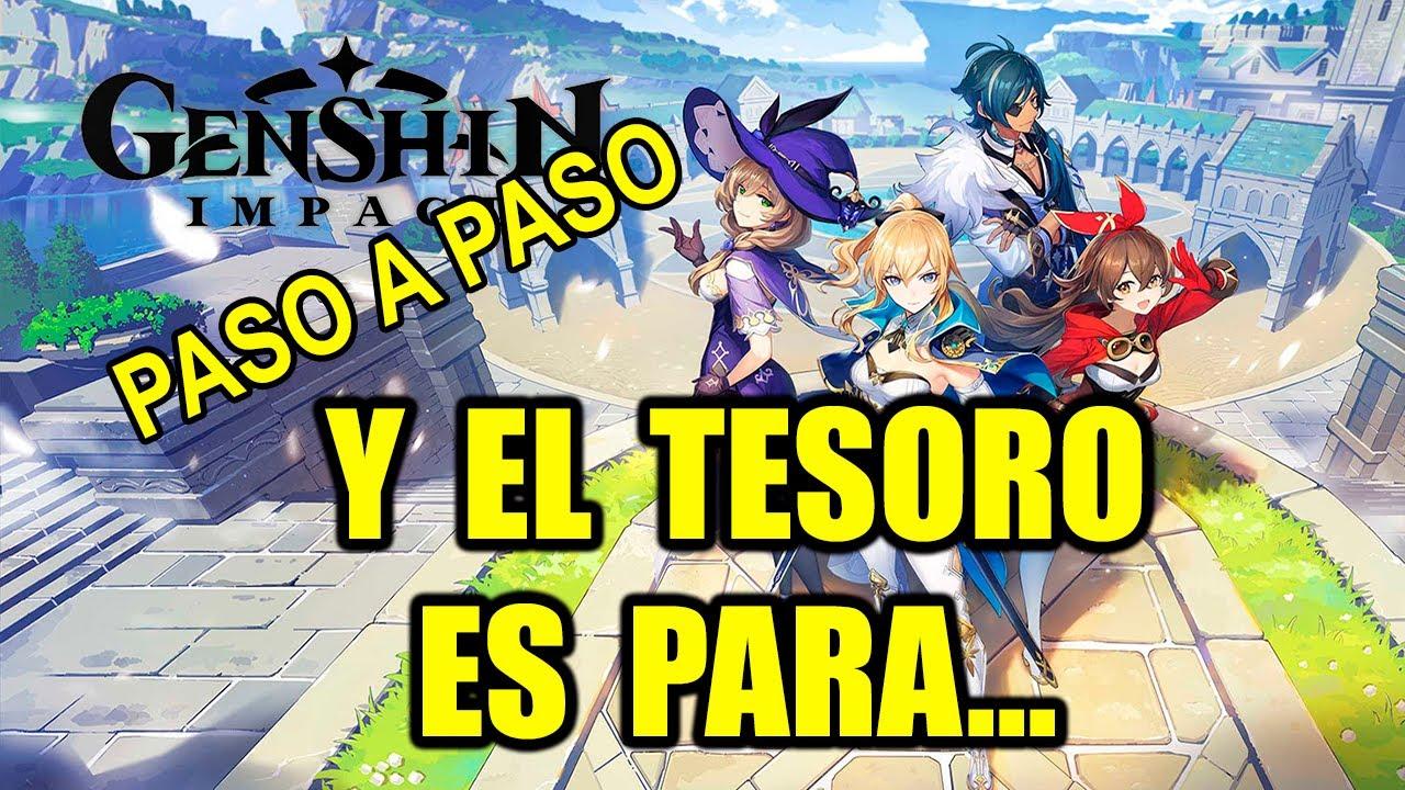 Genshin Impact Misión Y El Tesoro Es Para Paso A Paso Youtube
