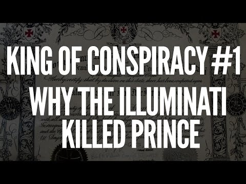KING OF CONSPIRACY 1 - WHY THE ILLUMINATI KILLED PRINCE