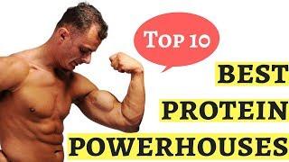 Top 10 : best protein powerhouses.