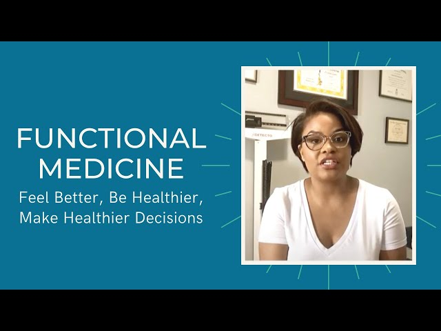 FUNCTIONAL MEDICINE: It Is Nice to Be